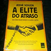 A Elite do Atraso - 9788544105375 - Livros na Amazon Brasil