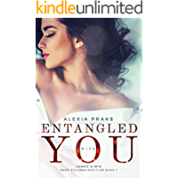 Entangled with You: A Steamy Billionaire Romance (Dark Billionaires Club Book 1)