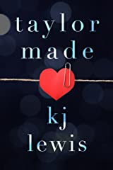 Taylor Made Kindle Edition