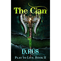 The Clan: Play to Live. A LitRPG Series (Book 2) (English Edition)