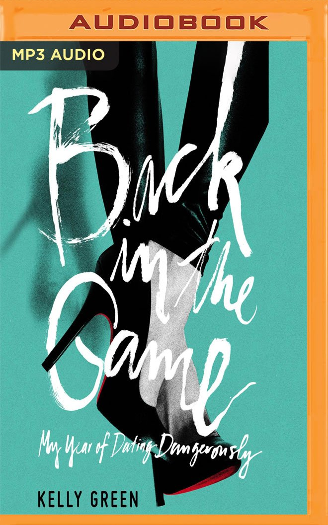 Back in the Game: My Year of Dating Dangerously pdf