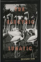 The Electric Lunatic Paperback