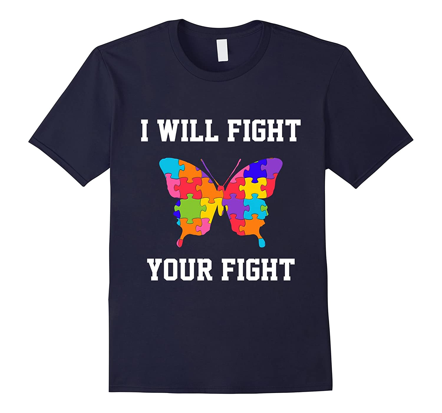 I will fight your fight autism mom is warrior - Autism shirt-TH