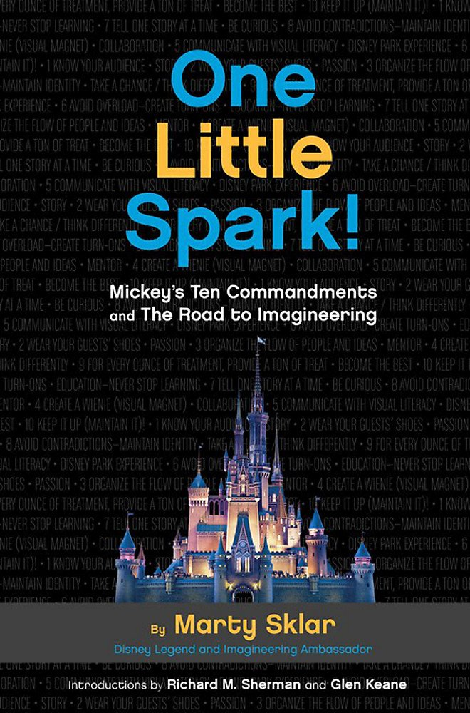 One Little Spark!: Mickey's Ten Commandments and The Road to Imagineering pdf