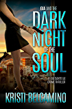 Gia and the Dark Night of the Soul (Gia Santella Crime Thriller Book 3)