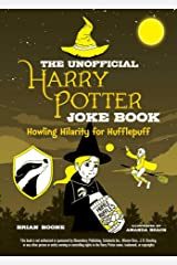 The Unofficial Harry Potter Joke Book: Howling Hilarity for Hufflepuff Kindle Edition