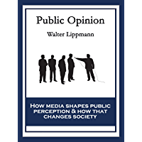 Public Opinion: With linked Table of Contents (English Edition)