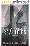 Malaformed Realities Volume 3