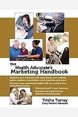 The Health Advocate's Marketing Handbook Paperback