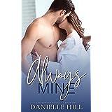 Always Mine: A Second Chance Surprise Pregnancy Romance (Westridge Book 1)