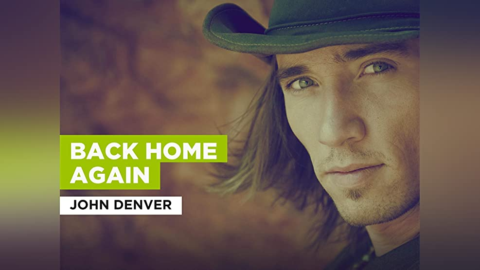 Back Home Again in the Style of John Denver