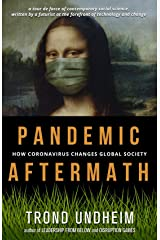 Pandemic Aftermath: How Coronavirus Changes Global Society Kindle Edition