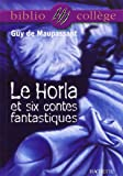 """Le Horla"" et six contes fantastiques"