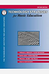 Technology Strategies for Music Education Paperback