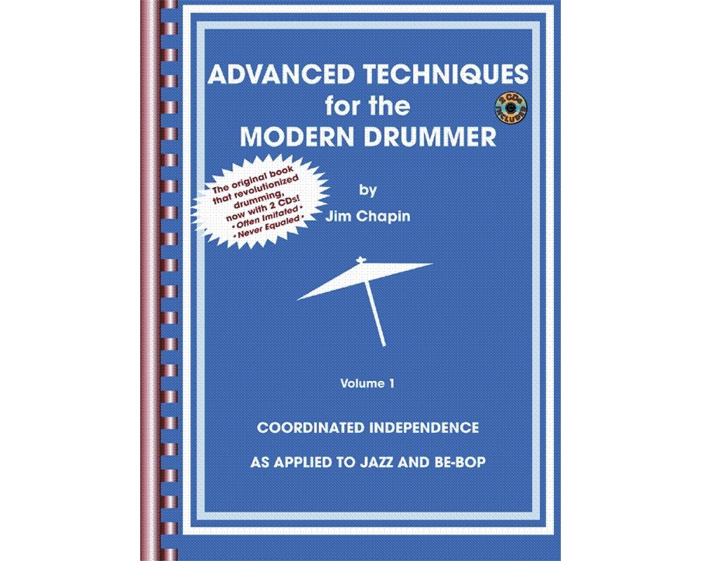 Advanced Techniques for the Modern Drummer - Bk+CDs by Alfred