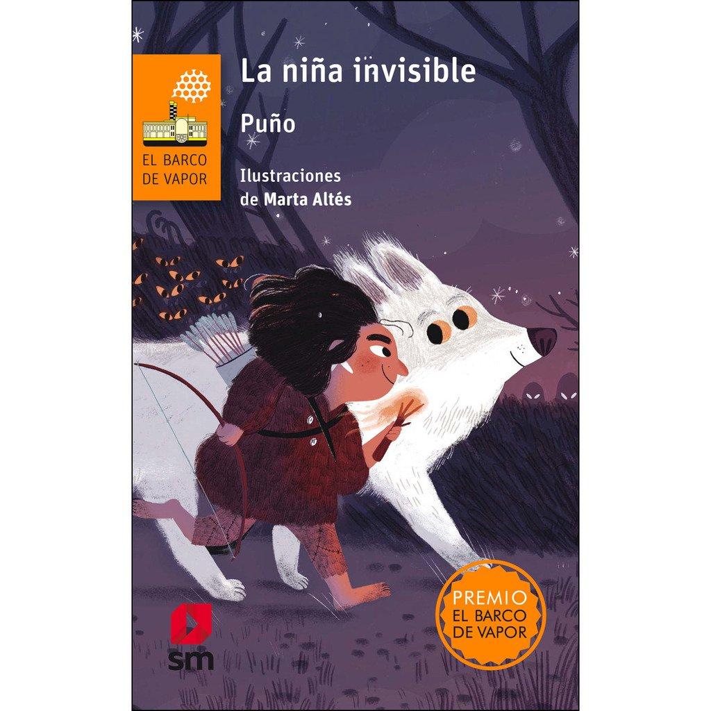 La niña invisible (El Barco de Vapor Naranja): Amazon.es: Puño (David Peña  Toribio), Marta Altés García: Libros