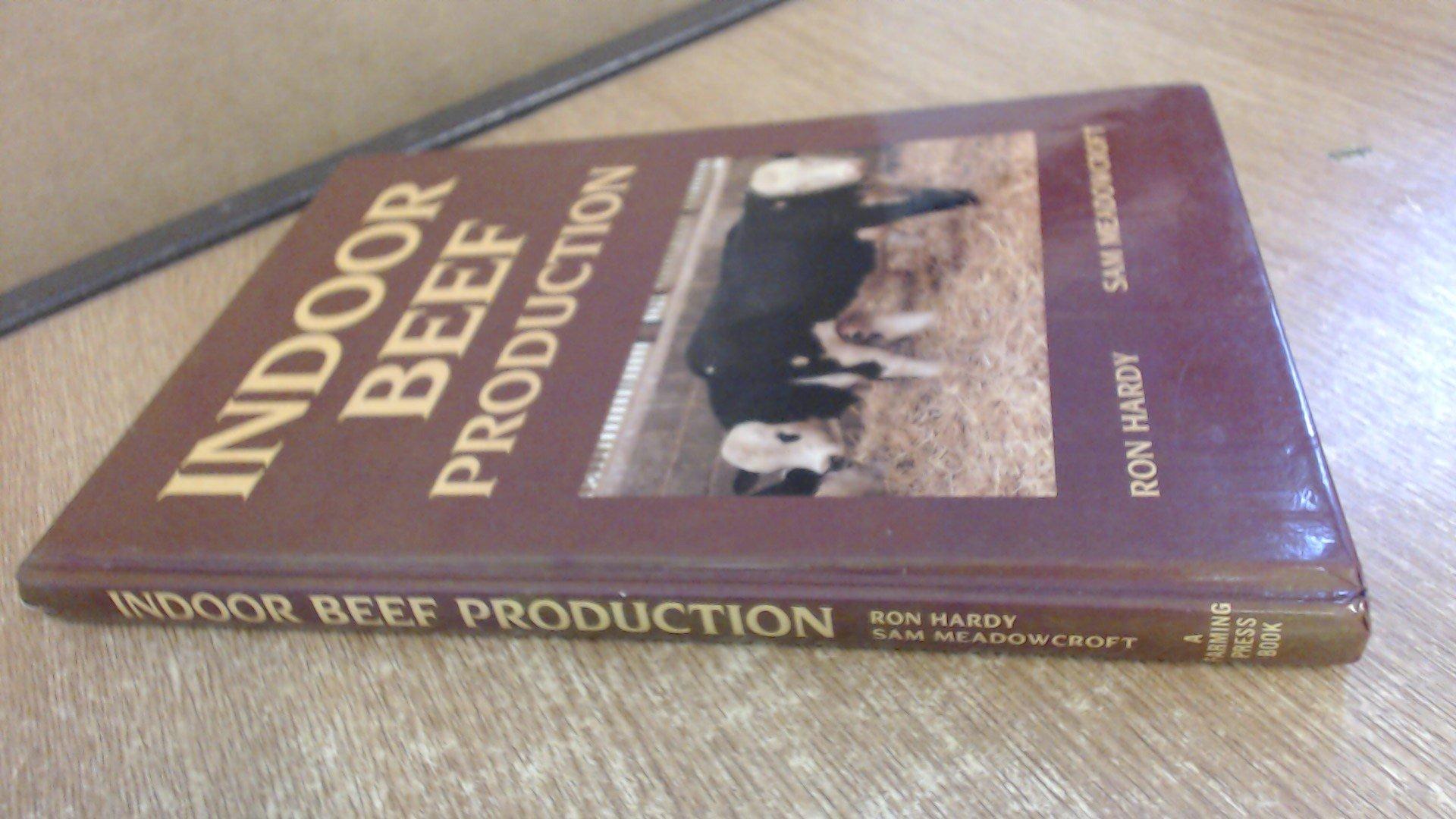 Indoor Beef Production: Amazon.es: Hardy, Ron, Meadowcroft ...