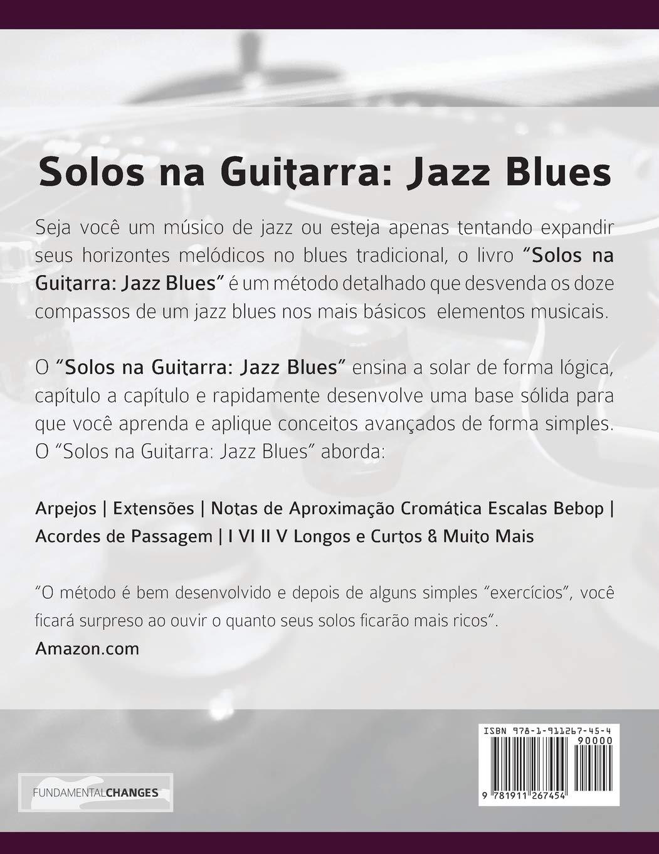 Solos na Guitarra: Jazz Blues: O Guia de Estudo Detalhado Tocar ...