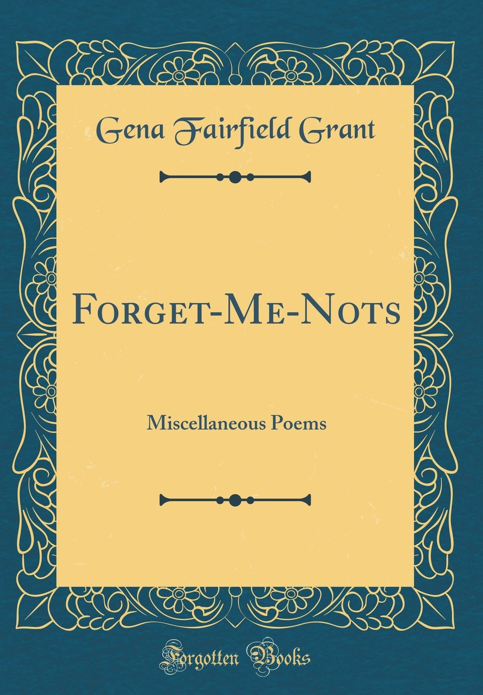 Forget-Me-Nots: Miscellaneous Poems (Classic Reprint) pdf epub