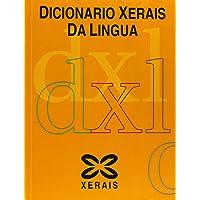 Dicionario Xerais da Lingua (Dicionarios - Dicionarios Xerais)