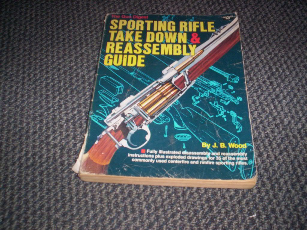 The Gun Digest Sporting Rifle Take Down And Reassembly Guide J B