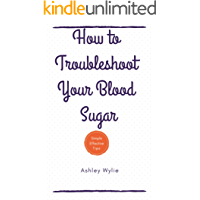 How to Troubleshoot Your Blood Sugar: Simple Tips to Balance Blood Sugar