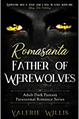 Romasanta: Father of Werewolves (The Cedric Series) (Volume 2) Paperback