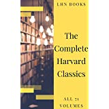 The Complete Harvard Classics 2020 Edition - ALL 71 Volumes