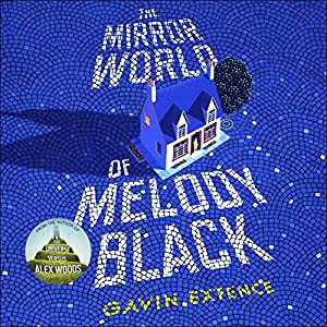 The Mirror World of Melody Black Hörbuch