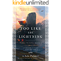 Too Like the Lightning (Terra Ignota Book 1)
