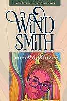 Wind Smith: El Otoño De Los Corazones