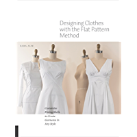 Designing Clothes with the Flat Pattern Method book cover