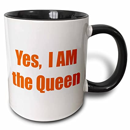 Amazoncom 3drose Xander Funny Quotes Yes I Am The Queen 15oz