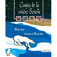 Contes de la rivière Severn (French Edition)