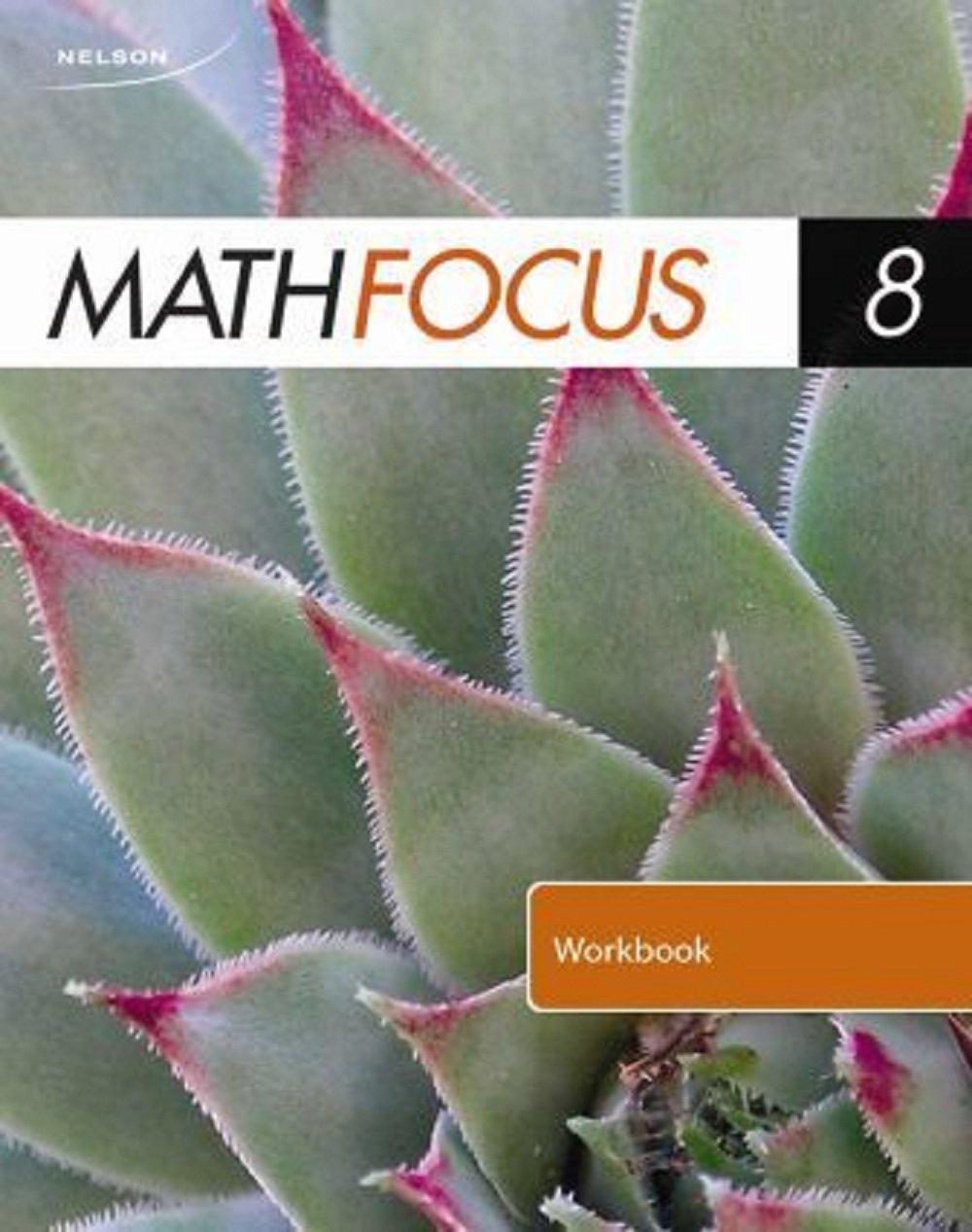 Workbooks nelson math 8 workbook : Nelson Math Focus 8: Student Workbook: 9780176324728: Amazon.com ...