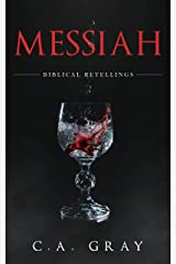 Messiah: Biblical Retellings Kindle Edition