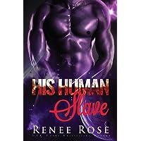 His Human Slave: An Alien Warrior Romance