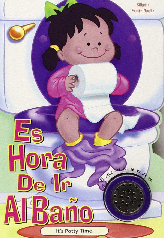 S En El Baño | Es Hora De Ir Al Bano Nina S Time To Spanish Edition Not