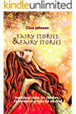 Fairy Stories & Fairy Stories: Traditional tales for children, Contemporary tales for adults