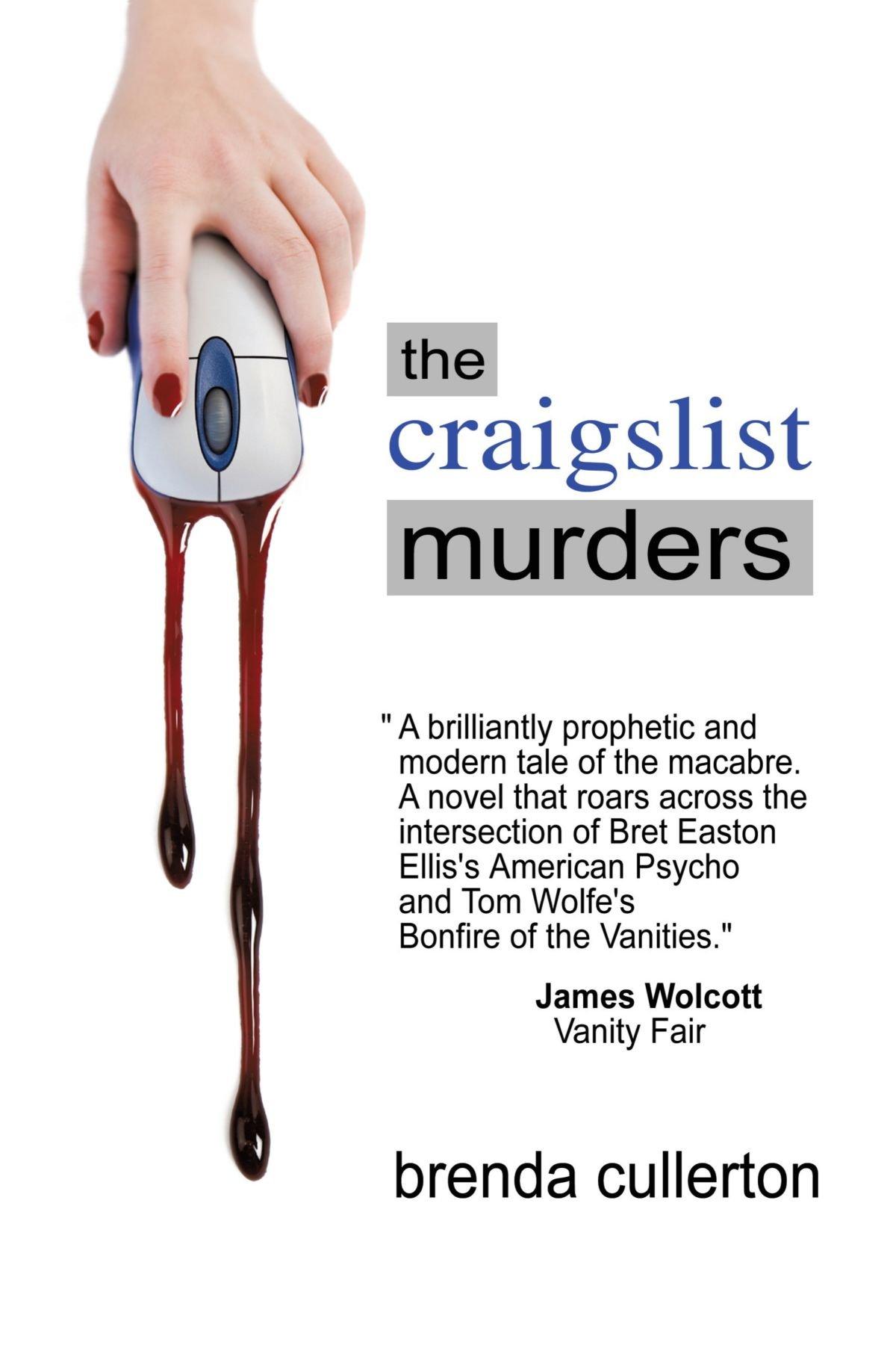 the craigslist murders a novel brenda cullerton 9781440181450