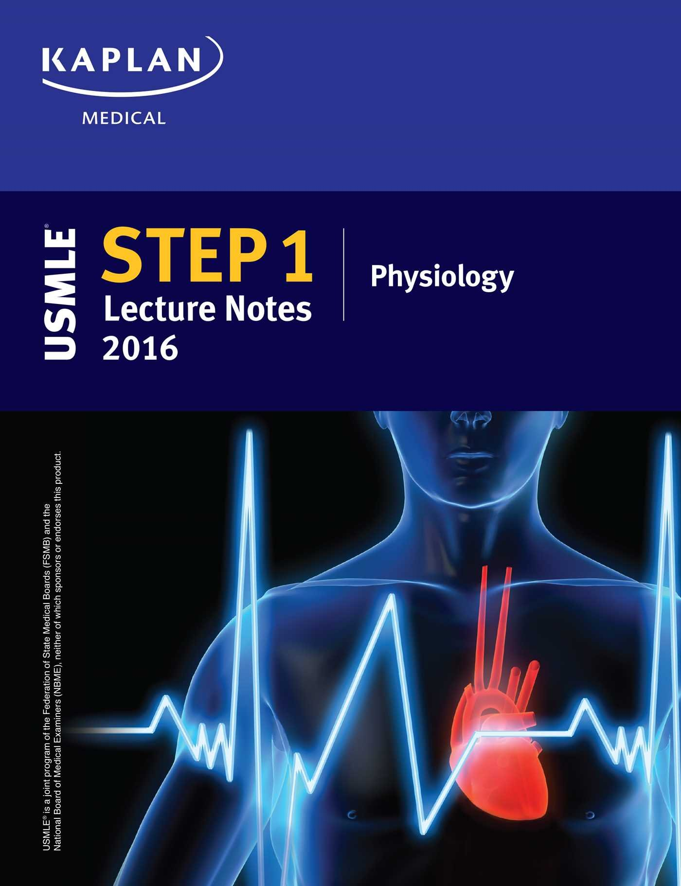 USMLE Step 1 Lecture Notes 2016: Physiology: Kaplan