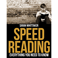 Speed Reading - Everything You Need To Know (Life Skills Series Book 1) (English Edition)