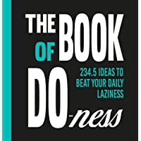"""Book of Do-ness: """"2,415 Ideas to Help you Beat your Daily Laziness"""": 234.5 Ideas to Beat Your Daily Laziness"""