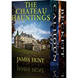The Chateau Hauntings: A Riveting Haunted House Mystery Boxset
