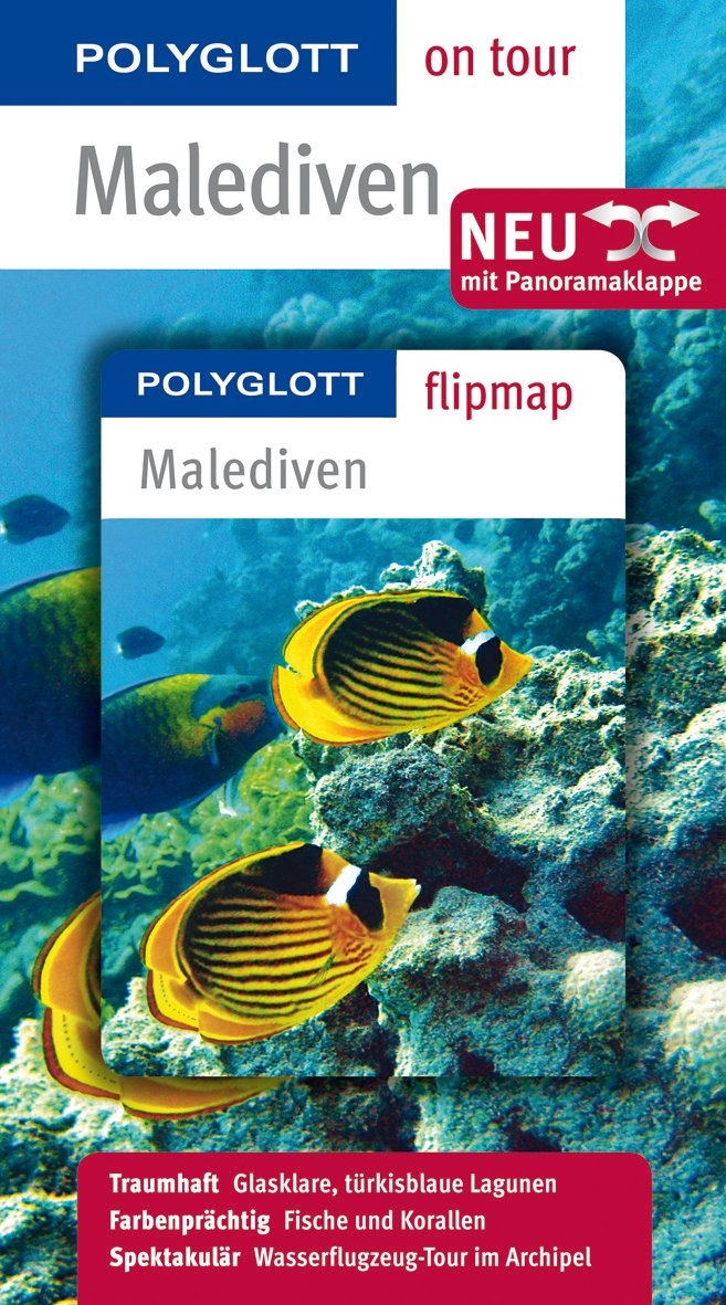 POLYGLOTT on tour Reiseführer Malediven: Polyglott on tour mit Flipmap
