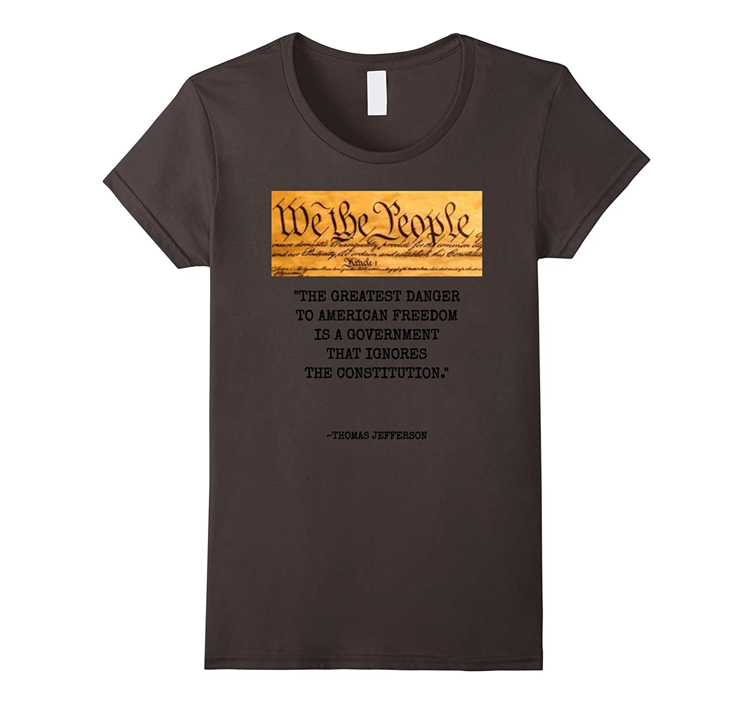 Awesome The Greatest Danger To Freedom Quote Thomas Jefferson Tee