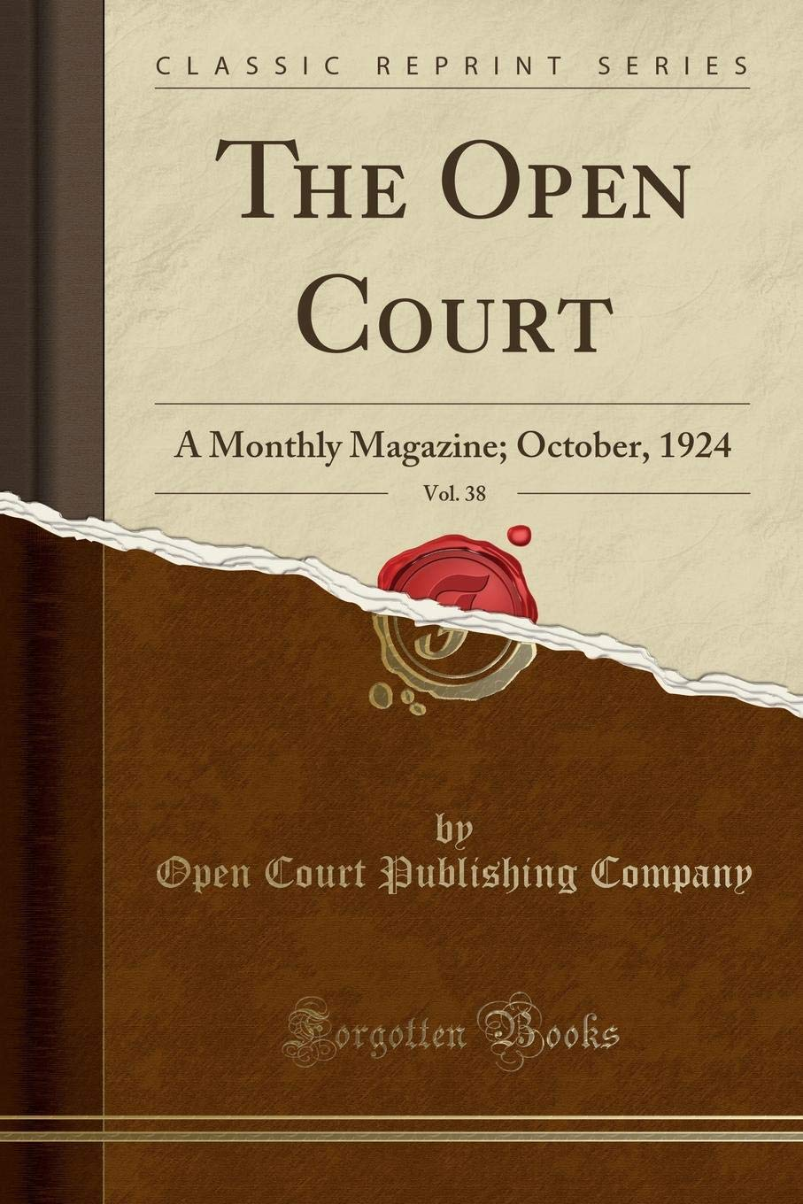Download The Open Court, Vol. 38: A Monthly Magazine; October, 1924 (Classic Reprint) PDF