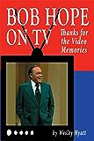 Bob Hope on TV: Thanks for the Video Memories