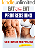 Eat Stop Eat Progressions : for Strength and Physique