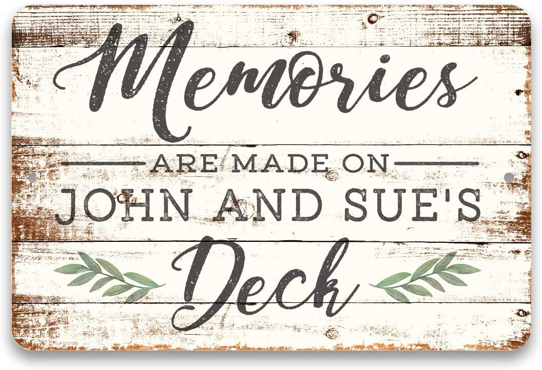 Pattern Pop Personalized Memories are Made on The Deck Sign 8 X 12 Metal Sign